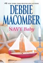 Navy Baby eBook by Debbie Macomber