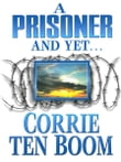 A Prisoner and Yet…