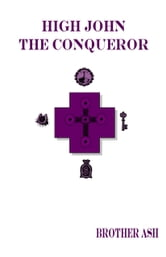 High John the Conqueror ebook by Brother Ash