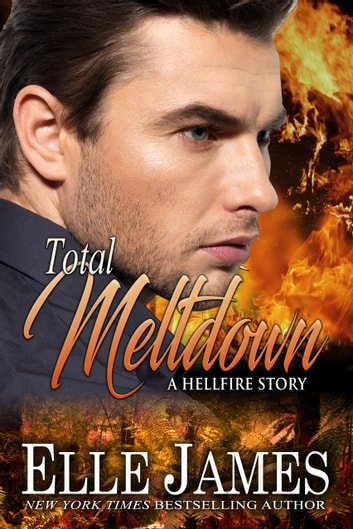 Total Meltdown ebook by Elle James
