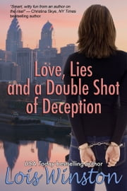 Love, Lies and a Double Shot of Deception ebook by Lois Winston