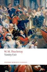 Vanity Fair: A Novel Without A Hero ebook by William Makepeace Thackeray,John Sutherland