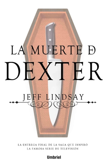 La muerte de Dexter ebook by Jeff Lindsay