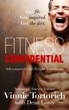 Fitness Confidential ebook by Dean Lorey