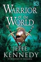 Warrior of the World ebook by