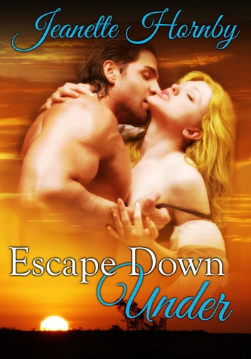 Escape Down Under ebook by Jeanette Hornby