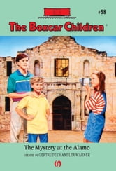 The Mystery at the Alamo ebook by Gertrude  C. Warner