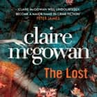 The Lost (Paula Maguire 1) - A gripping Irish crime thriller with explosive twists audiobook by