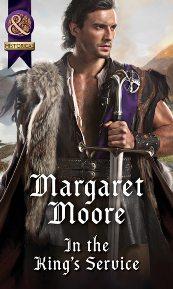 In The King's Service (Mills & Boon Historical) ebook by Margaret Moore
