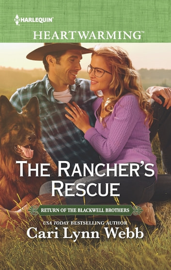 The Rancher's Rescue ebook by Cari Lynn Webb