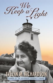 We Keep a Light ebook by Evelyn M. Richardson