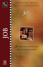 Shepherd's Notes: Job ebook by Duane A. Garrett,David  R. Shepherd