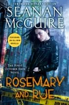 Rosemary and Rue ebook by