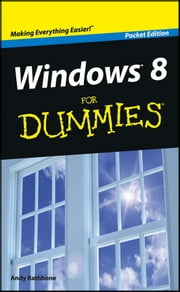 Windows 8 For Dummies, Pocket Edition ebook by Kobo.Web.Store.Products.Fields.ContributorFieldViewModel