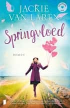 Springvloed ebook by Jackie van Laren