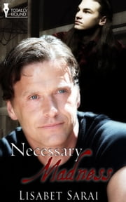 Necessary Madness ebook by Lisabet Sarai