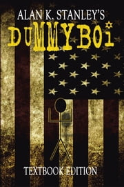 THE Dummyboi SAGA ebook by Alan K. Stanley