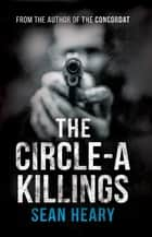 The Circle-A Killings ebook by Sean Heary