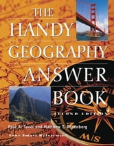 The Handy Geography Answer Book ebook by Paul A Tucci,Mathew Todd Rosenberg