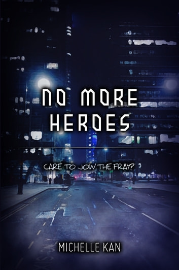 No More Heroes ebook by Michelle Kan