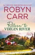 Return to Virgin River ebook by Robyn Carr