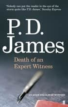 Death of an Expert Witness ebook by P. D. James