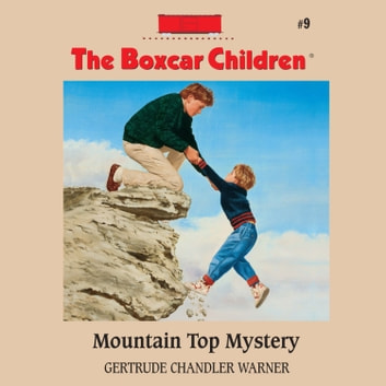 Mountain Top Mystery audiobook by Gertrude Chandler Warner