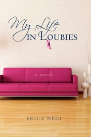 My Life in Loubies ebook by Erica Negi