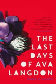 Last Days of Ava Langdon ebook by Mark O'Flynn
