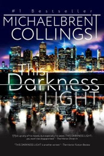 This Darkness Light ebook by Michaelbrent Collings