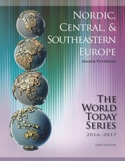 Nordic, Central, and Southeastern Europe 2016-2017 ebook by Marek Payerhin