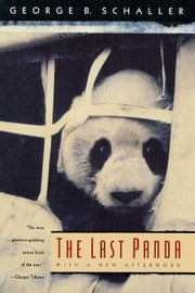 The Last Panda ebook by George B. Schaller