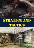 Strategy and Tactics ebook by Col. Hoang Ngoc Lung