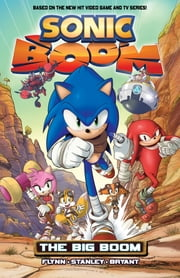 Sonic Boom Vol. 1 - The Big Boom ebook by Sonic Scribes
