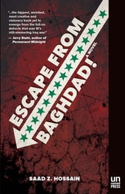 Escape from Baghdad! ebook by Saad Hossain