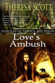 Love's Ambush ebook by Theresa Scott