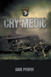 Cry Medic ebook by Dave Pfeifer
