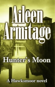 Hunters Moon ebook by Aileen Armitage