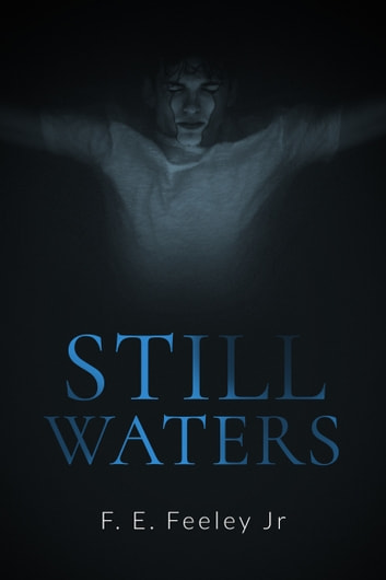 Still Waters ebook by F.E.Feeley Jr.