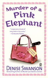 Murder of a Pink Elephant - A Scumble River Mystery ebook by Denise Swanson
