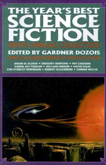 The Year's Best Science Fiction: Ninth Annual Collection ebook by