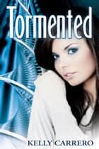 Tormented (Evolution Series Book 2) ebook by
