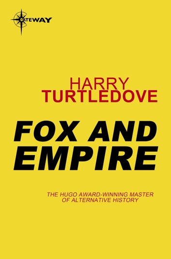 Fox and Empire ebook by Harry Turtledove
