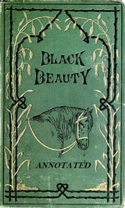 Black Beauty (Annotated) ebook by Anna Sewell