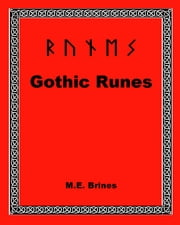 Gothic Runes ebook by M.E. Brines