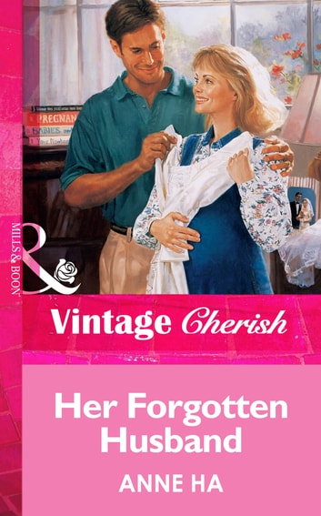 Her Forgotten Husband (Mills & Boon Vintage Cherish) ebook by Anne Ha