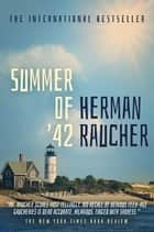 Summer of '42 ebook by Herman Raucher