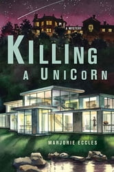 Killing a Unicorn ebook by Marjorie Eccles
