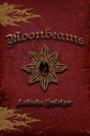 Moonbeams (Beams & Light #1) ebook by Lakisha Spletzer