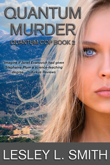 Quantum Murder ebook by Lesley L. Smith